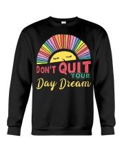 Vintage Sun Sleep Don't Quit Your Day Dream Crewneck Sweatshirt thumbnail