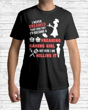 I Never Dreamed That One Day I Become Baking Girl Classic T-Shirt lifestyle-mens-crewneck-front-1
