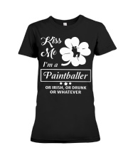 Kiss Me I'm A Paintballer Or Irish Or Drunk Premium Fit Ladies Tee thumbnail