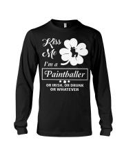 Kiss Me I'm A Paintballer Or Irish Or Drunk Long Sleeve Tee thumbnail