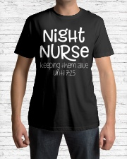 Night Nurse Keeping Them Alive Until 7 25 Classic T-Shirt lifestyle-mens-crewneck-front-1