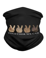 Together We Can Neck Gaiter thumbnail