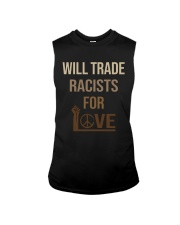 Will Trade Racists For Love Sleeveless Tee tile