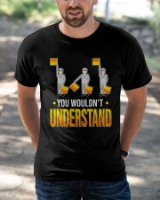You wouldn't Understand Classic T-Shirt apparel-classic-tshirt-lifestyle-front-50