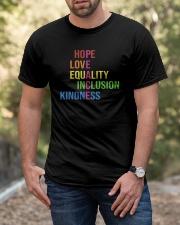 Love Peace Equality Inclusion Kindness Hope Classic T-Shirt apparel-classic-tshirt-lifestyle-front-53