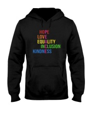 Love Peace Equality Inclusion Kindness Hope Hooded Sweatshirt thumbnail