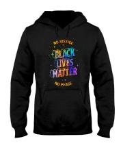 No Justice BLM No Peace Hooded Sweatshirt thumbnail