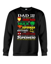 You Are My Favorite Supper Hero Crewneck Sweatshirt thumbnail