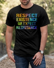 Respect Existence or Expect Resistance Classic T-Shirt apparel-classic-tshirt-lifestyle-front-53