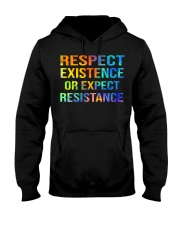 Respect Existence or Expect Resistance Hooded Sweatshirt thumbnail
