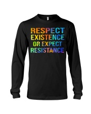 Respect Existence or Expect Resistance Long Sleeve Tee thumbnail