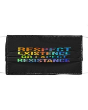 Respect Existence or Expect Resistance Cloth face mask thumbnail