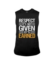Respect It's Not Given It's Earned Sleeveless Tee thumbnail