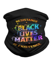 Black Lives Matter - Resistance is Existence Neck Gaiter thumbnail