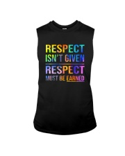 Respect Isnt Given Respect Must Be Earned Sleeveless Tee thumbnail