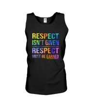 Respect Isnt Given Respect Must Be Earned Unisex Tank thumbnail