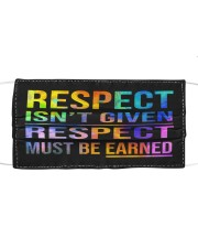 Respect Isnt Given Respect Must Be Earned Cloth face mask thumbnail