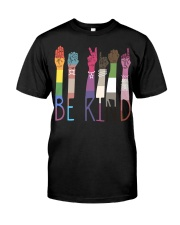 Be Kind Color Classic T-Shirt front