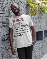 Grandpa Knows Every Thing Classic T-Shirt apparel-classic-tshirt-lifestyle-front-33