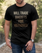 Will Trade Racists Classic T-Shirt apparel-classic-tshirt-lifestyle-front-53