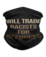 Will Trade Racists Neck Gaiter thumbnail