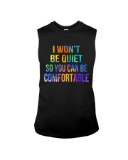 I Won't Be Quiet So You Can Be Comfortable Sleeveless Tee thumbnail