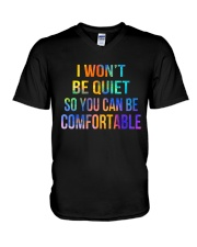 I Won't Be Quiet So You Can Be Comfortable V-Neck T-Shirt thumbnail