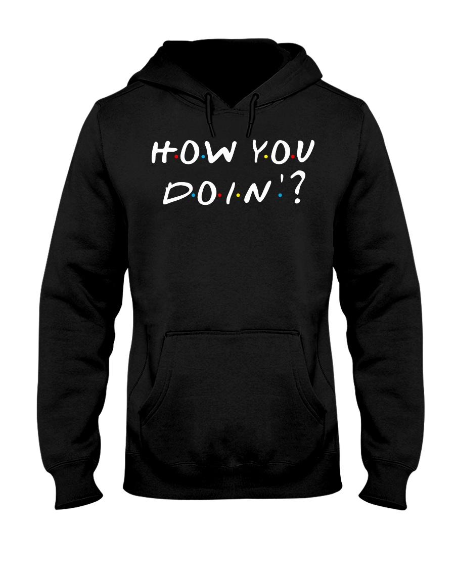 How You Doin - Friends Hooded Sweatshirt