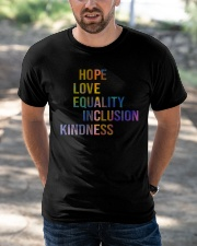Hope Love Equality Inclusion Kindness Classic T-Shirt apparel-classic-tshirt-lifestyle-front-50