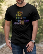 Hope Love Equality Inclusion Kindness Classic T-Shirt apparel-classic-tshirt-lifestyle-front-53