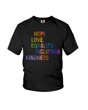 Hope Love Equality Inclusion Kindness Youth T-Shirt thumbnail