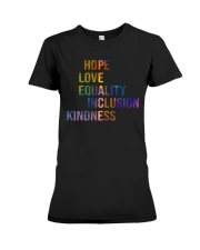 Hope Love Equality Inclusion Kindness Premium Fit Ladies Tee thumbnail
