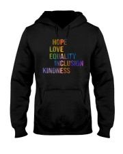 Hope Love Equality Inclusion Kindness Hooded Sweatshirt thumbnail