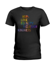 Hope Love Equality Inclusion Kindness Ladies T-Shirt thumbnail