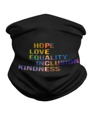 Hope Love Equality Inclusion Kindness Neck Gaiter thumbnail