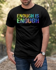 Enough Is Enough Classic T-Shirt apparel-classic-tshirt-lifestyle-front-53