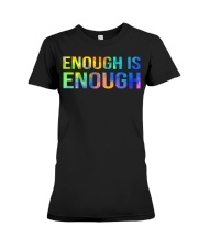 Enough Is Enough Premium Fit Ladies Tee thumbnail