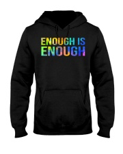 Enough Is Enough Hooded Sweatshirt thumbnail