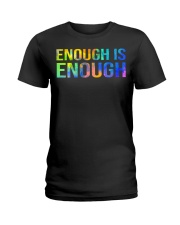 Enough Is Enough Ladies T-Shirt thumbnail