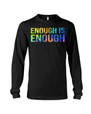 Enough Is Enough Long Sleeve Tee thumbnail