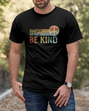 In A World Where You Can Be Anything - Be Kind Classic T-Shirt apparel-classic-tshirt-lifestyle-front-53