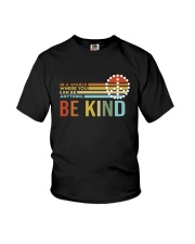 In A World Where You Can Be Anything - Be Kind Youth T-Shirt thumbnail