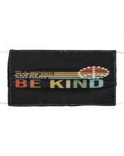 In A World Where You Can Be Anything - Be Kind Cloth face mask thumbnail