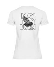 May They Burn Premium Fit Ladies Tee thumbnail
