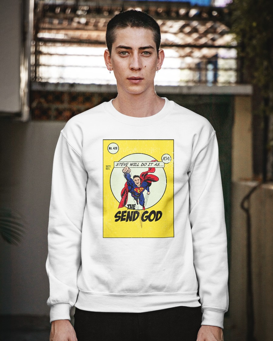 Steve Will Do It Merch Many aren't able to believe that he had been doing what he does; steve will do it merch crewneck sweatshirt size white