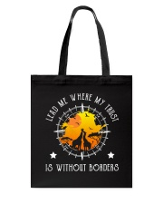 Lead me where my trust is without borders Tote Bag thumbnail