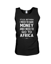 Stuck between save money and go to Africa Unisex Tank thumbnail