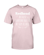 Redhead because someone has to be sexy as hell Premium Fit Mens Tee thumbnail