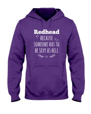 Redhead because someone has to be sexy as hell Hooded Sweatshirt thumbnail