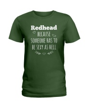Redhead because someone has to be sexy as hell Ladies T-Shirt thumbnail